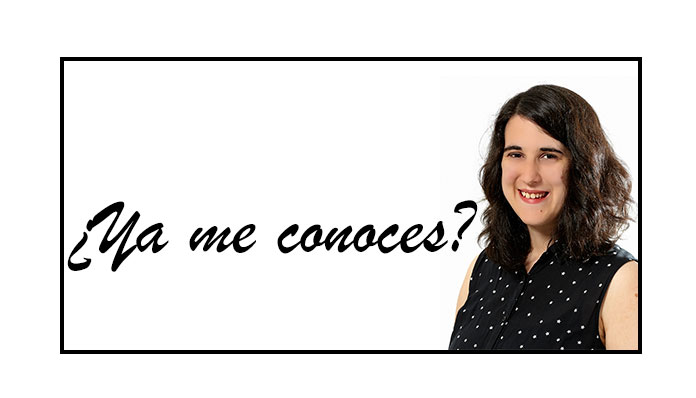 ¿Ya me conoces?