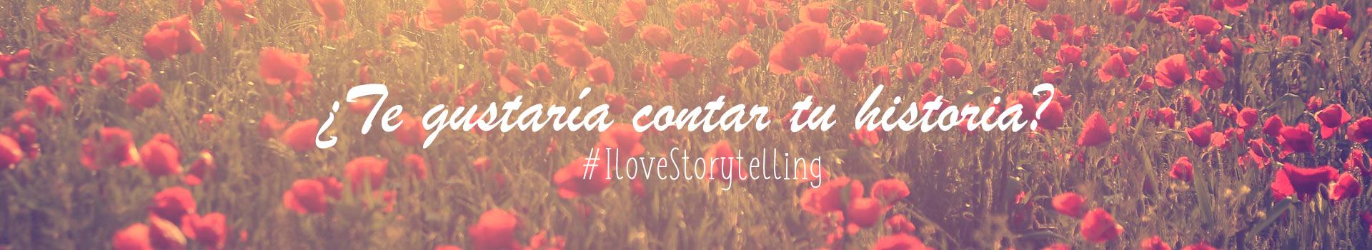 #Ilovestorytelling