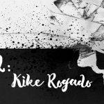 Retazo #2: Kike Rogado - Línea Cosmética Eva Rogado